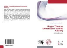Couverture de Roger Thomas (American Football Coach)