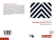 Bookcover of Ankopplung (Raumfahrt)