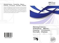 Bookcover of Pennsylvania, Township, Mason, County, Illinois, United, States