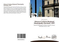 Couverture de Ottawa-Carleton Regional Municipality Elections, 1997