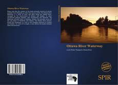 Bookcover of Ottawa River Waterway