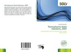 Bookcover of Pennsylvania State Elections, 2007
