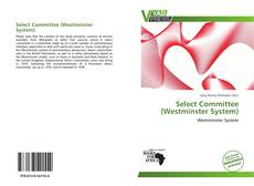 Buchcover von Select Committee (Westminster System)