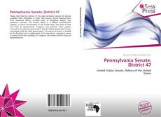 Bookcover of Pennsylvania Senate, District 47