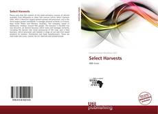 Bookcover of Select Harvests
