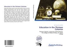 Bookcover of Education in the Thirteen Colonies