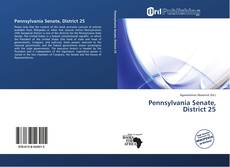 Bookcover of Pennsylvania Senate, District 25