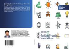 Bookcover of Electricity Generation Technology - Renewable Energy Sources