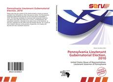 Pennsylvania Lieutenant Gubernatorial Election, 2010 kitap kapağı