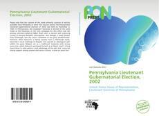 Pennsylvania Lieutenant Gubernatorial Election, 2002 kitap kapağı