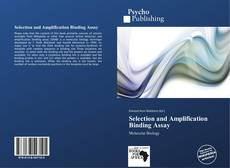 Selection and Amplification Binding Assay的封面