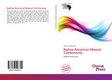 Portada del libro de Native American Mascot Controversy