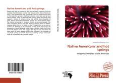 Native Americans and hot springs kitap kapağı