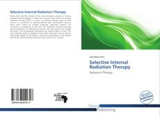 Bookcover of Selective Internal Radiation Therapy