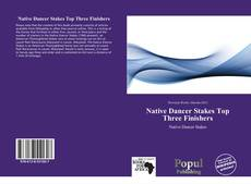 Bookcover of Native Dancer Stakes Top Three Finishers