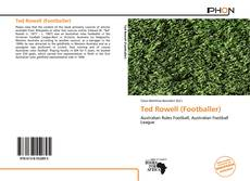 Bookcover of Ted Rowell (Footballer)
