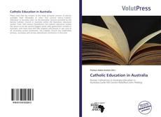 Bookcover of Catholic Education in Australia
