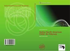 Capa do livro de Native North American Child: An Odyssey