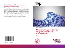 Portada del libro de Native Village of Barrow Inupiat Traditional Government