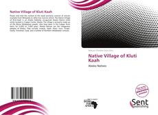 Portada del libro de Native Village of Kluti Kaah
