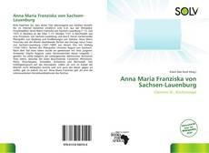 Bookcover of Anna Maria Franziska von Sachsen-Lauenburg