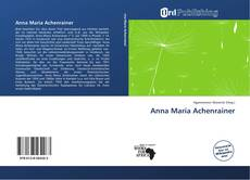 Bookcover of Anna Maria Achenrainer