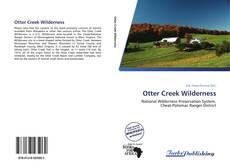 Bookcover of Otter Creek Wilderness