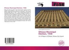 Borítókép a  Ottawa Municipal Election, 1938 - hoz