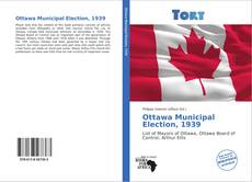Capa do livro de Ottawa Municipal Election, 1939