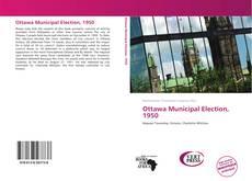 Bookcover of Ottawa Municipal Election, 1950