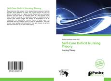 Bookcover of Self-Care Deficit Nursing Theory