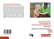 Bookcover of National Liaison Committee for International Students in Australia