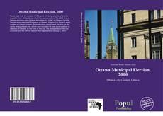 Borítókép a  Ottawa Municipal Election, 2000 - hoz