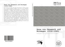 Обложка Anna von Dänemark und Norwegen (1532–1585)