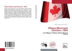 Bookcover of Ottawa Municipal Election, 1964