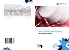 Bookcover of Self-Defeating Prophecy