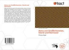 Couverture de Anna von Großbritannien, Irland und Hannover