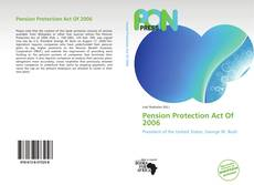 Bookcover of Pension Protection Act Of 2006