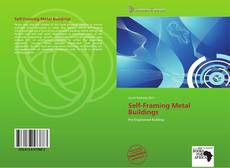Bookcover of Self-Framing Metal Buildings