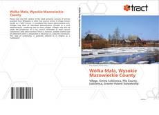 Bookcover of Wólka Mała, Wysokie Mazowieckie County