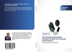 Buchcover von The Impact of Incentive Policies of BoD on Financial performance