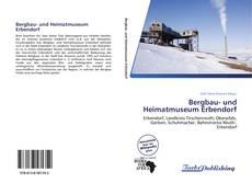 Couverture de Bergbau- und Heimatmuseum Erbendorf