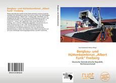 """Buchcover von Bergbau- und Hüttenkombinat """"Albert Funk"""" Freiberg"""