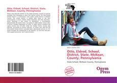Buchcover von Otto, Eldred, School, District, State, McKean, County, Pennsylvania