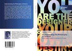 Bookcover of Understanding the Philosophy of Science