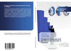 Bookcover of Product investment and development with GIs in VietNam