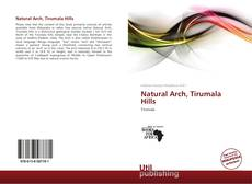 Bookcover of Natural Arch, Tirumala Hills