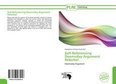 Bookcover of Self-Referencing Doomsday Argument Rebuttal