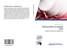 Bookcover of Self-Sacrifice in Jewish Law