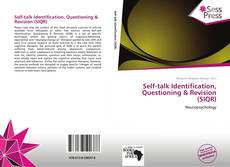 Copertina di Self-talk Identification, Questioning & Revision (SIQR)